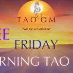 Friday Morning TAO 'OM