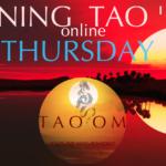 Thursday Evening TAO 'OM